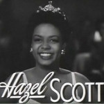 Today in Afro History ! Hazel Scott becomes first Afro American Woman to have her own TV show in 1950 !